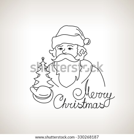 Santa Claus Holds in a Hand Christmas Tree, Merry Christmas  , Noel  on a Light Background , Christmas Decoration, Drawing in the Contours, Black and White Vector Illustration - stock vector