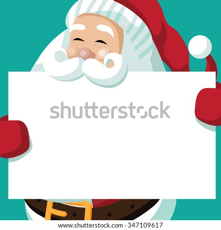 Santa Claus holds your message on a placard. EPS 10 vector, grouped for easy editing. No open shapes or paths. - stock vector