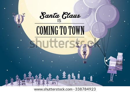 santa claus is coming to town vector/illustration - stock vector