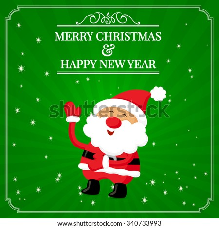 Santa Claus Wishing You A Merry Christmas & Happy New Year - stock vector