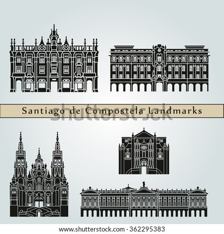 Santiago de Compostela  landmarks and monuments isolated on blue background in editable vector file - stock vector