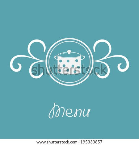 Saucepan with dots and round frame with calligraphic design element. Vector illustration. - stock vector