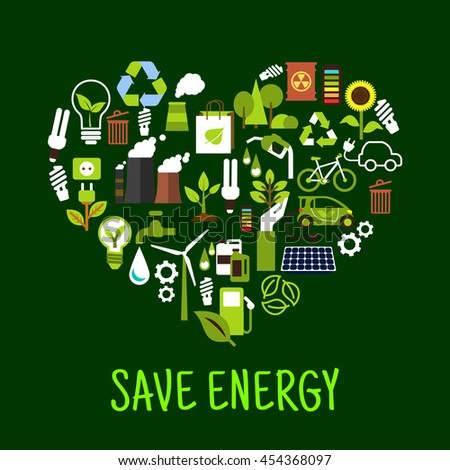 Save energy concept icons in shape of heart. Ecological forest and sunflower and green plant, light bulb and solar energy, eco beg and toxic can, recycle sign made of leaves charged battery. - stock vector