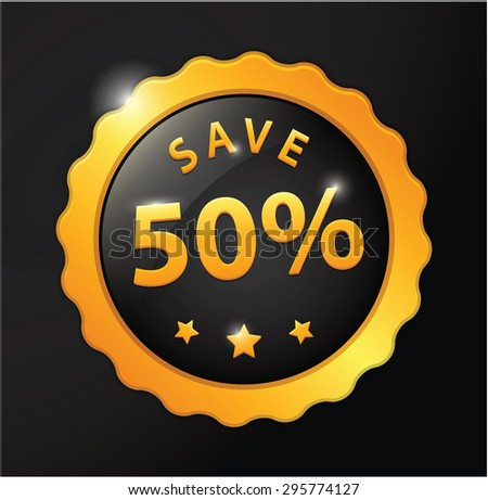 save 50% golden badge - stock vector