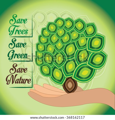 Save our nature.Green world and green ecology should remain.Deforestation can mislead the world. - stock vector