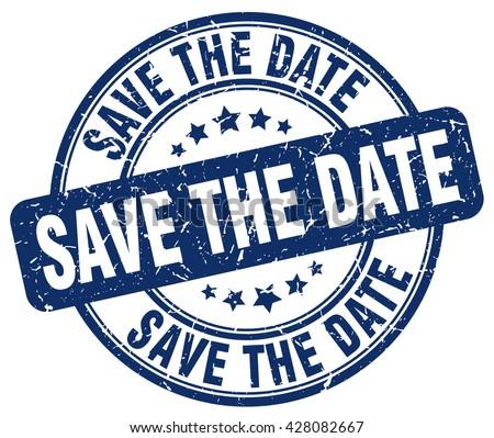 save the date blue grunge round vintage rubber stamp.save the date stamp.save the date round stamp.save the date grunge stamp.save the date.save the date vintage stamp. - stock vector