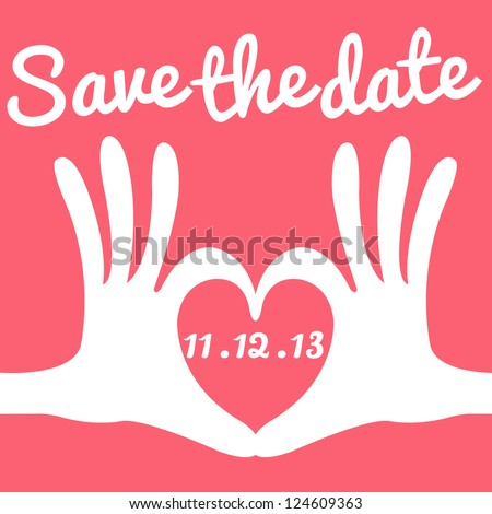 save the date card hand heart gesture - stock vector