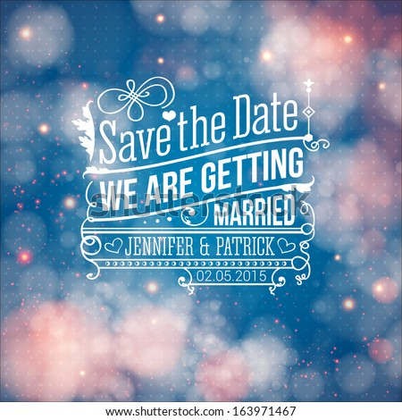 Save the date for personal holiday. Wedding invitation. Vector illustration - stock vector