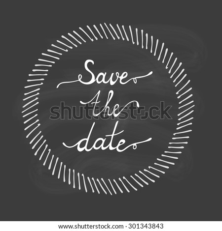 Save the date hand lettering - stock vector