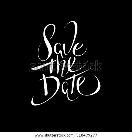 Save the date. lettering. - stock vector