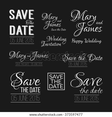 Save the date logos on chalkboard. Set of wedding invitation vintage typographic design elements.  - stock vector