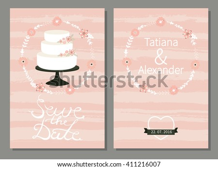 Save the date. Wedding invitation. Vector design with cute wedding cake, tender flowers, herbs and calligraphy. - stock vector