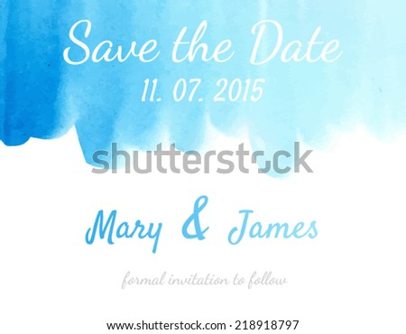 Save the Date with watercolor background. Template Wedding invitations or announcements - stock vector