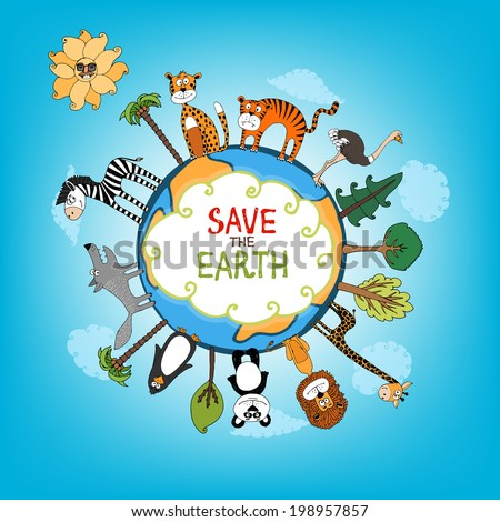 Save The Earth concept with a variety of wild animals surrounding the perimeter of a globe or planet with interspersed fresh green trees for nature conservation   hand-drawn illustration - stock vector