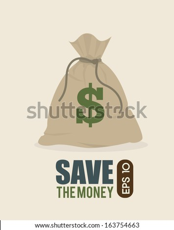 save the money design over  background vector illustration - stock vector