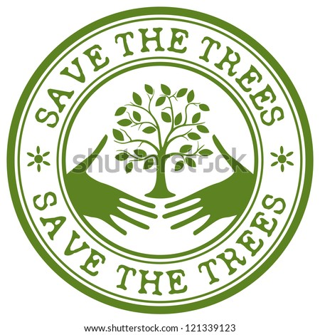 save the trees stamp - stock vector