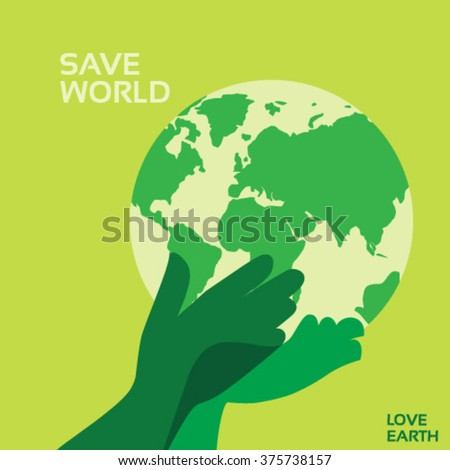 Save world vector concept- with hands holding the Earth with care and love - stock vector