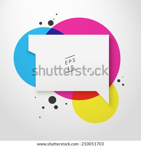 Scalable minimal 3D vector speech bubble on round colorful background for cover design, web page banner, layout, text box - CMYK version - stock vector