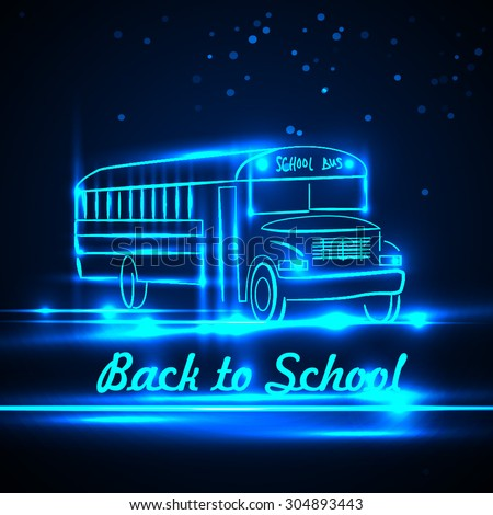 School bus neon. Vector illustration. Back to school - stock vector