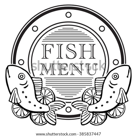 Seafood Label Design, with drawn fish menu, vector illustration black and white graphic, isolated on white - stock vector