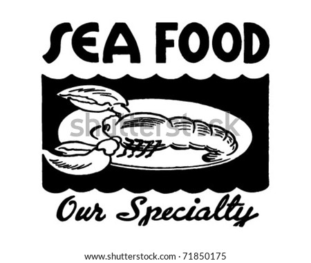 Seafood Our Specialty 2 - Retro Ad Art Banner - stock vector