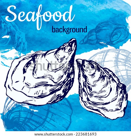 Seafood vector illustration. Template with sketch style oysters and blue watercolor background. - stock vector