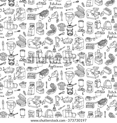 Seamless background hand drawn doodle Kitchen appliance vector illustration Cartoon icons set Household equipment Small kitchen appliances Consumer electronics Kitchenware Freehand vector sketch - stock vector