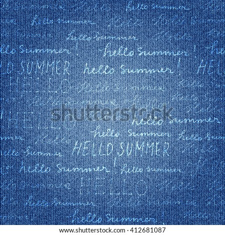 Seamless background pattern. Lettering Hello summer on imitation of denim fabric texture.  - stock vector