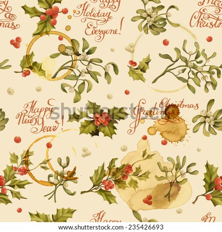 Seamless Christmas pattern with words and holly berry and mistletoe vector illustration. Decorative vector illustration. Hand write words. Spilled coffee. Smudges on the paper. Grunge background.  - stock vector