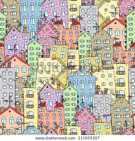 Seamless pattern of funny houses. Densely populated city. - stock vector