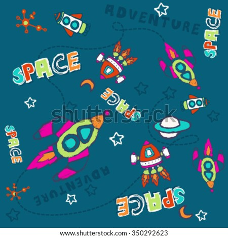 Seamless pattern. The space rocket launch. Concept for designers, releases etc.Vector graphic for textile artwork design. Sketch drawing. Textile graphic design for babies and kids.Easy editing. - stock vector