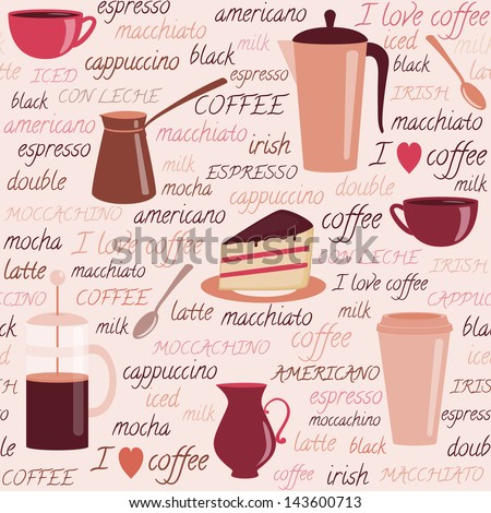 Seamless pattern with coffee items and colorful text - stock vector