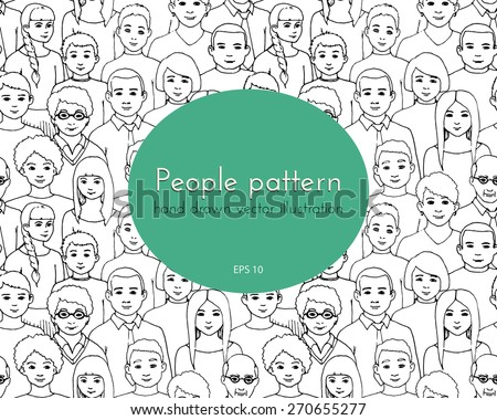 seamless pattern with  illustration of a group of men and women of different nationalities and nurture. hand drawn vector illustration - stock vector