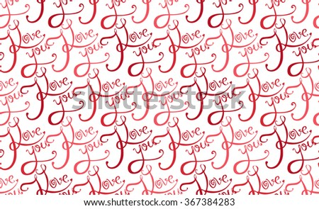 Seamless texture with calligraphic inscription I love you on a white background for your creativity - stock vector