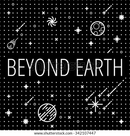 """seamless vector space pattern. Illustration with stars and planets. Can use for prints, web, posters. Poster with inscription """"Beyond Earth"""". Cosmos. - stock vector"""