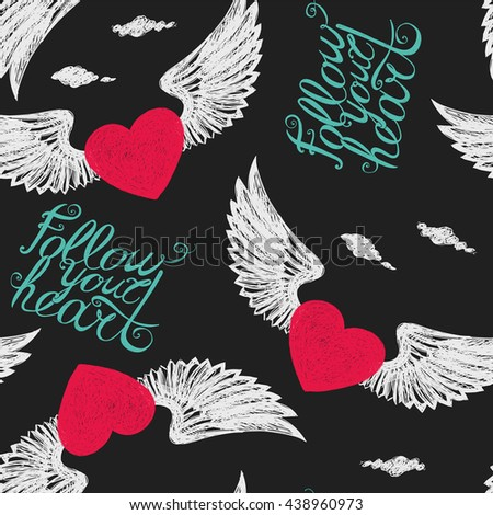 "Seamless with winged hearts on a black background ""Follow your heart"" - stock vector"