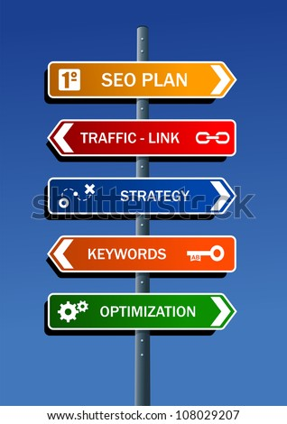 Search engine optimization (SEO) plan in road post. Vector file layered for easy manipulation and custom coloring. - stock vector