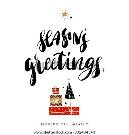 Season's greetings. Christmas calligraphy. Handwritten modern brush lettering. Hand drawn design elements. - stock vector