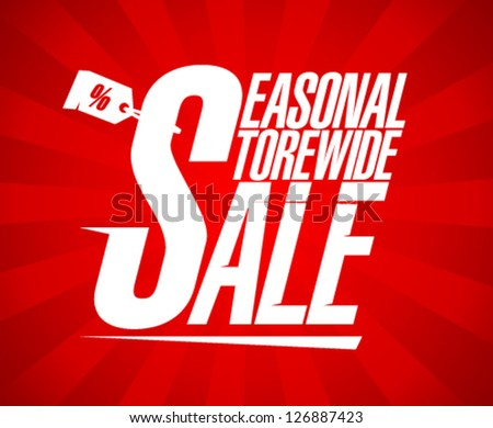 Seasonal storewide sale design template. - stock vector