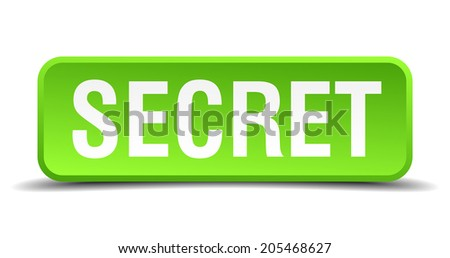 Secret green 3d realistic square isolated button - stock vector