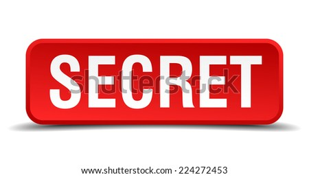 Secret red 3d square button isolated on white - stock vector