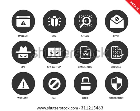 Security vector icons set. Safe internet concepr. Safety and protection items, danger, bug, spam, spy, warning, ban, lock, protection. Isolated on white background - stock vector