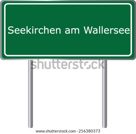 Seekirchen am Wallersee, Austria, road sign green vector illustration, road table - stock vector