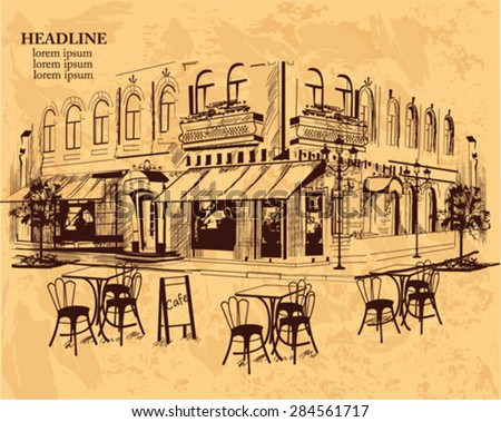 Series of backgrounds decorated with old town views and street cafes for brochures, flyers and other typographic purposes, online services. Hand drawn Vector Illustration.  - stock vector