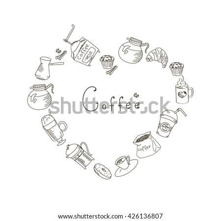 Set freehand drawing sweets bakery cafe coffee drinks doodles, heart shape with space for text, outline vector illustration - stock vector