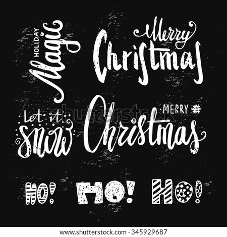 Set of beautiful hand drawn lettering brush with Christmas greetings. Original chalk writing on the blackboard. Congratulation on Christmas and New Year. - stock vector