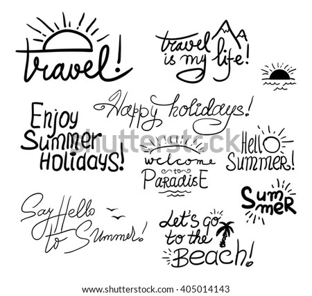 Set of Black Hand Written Childish Inscriptions and Doodles for Summer Design Isolated on White Background. Vector Illustration. - stock vector