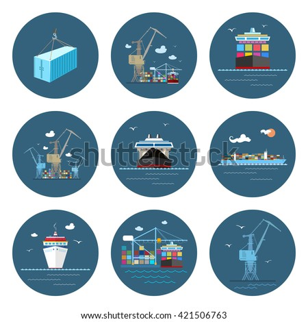Set of Cargo Icons, Dry Cargo Ship and Container Ship, Unloading Containers from a Cargo Ship in a Docks with Cargo Crane, Container , Crane at the Port,  International Freight Transportation,Vector   - stock vector