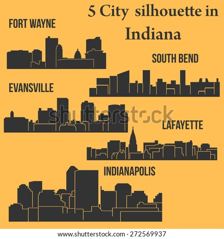 Set of 5 City silhouette in Indiana (Indianapolis, South Bend, Lafayette, Fort Wayne, Evansville) - stock vector