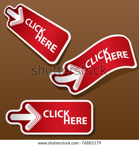 Set of click here stickers. Vector illustration. - stock vector